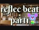 [ゆっくり] reflec beat ゆっくり実況 part1