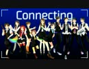 【合唱】Connecting -Rainbow Colours-【ニコニコラボ】