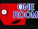 【ホラー実況】奇々怪々「ONE ROOM」