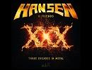 Metal Musicへの誘い 349 :  Hansen & Friends - Stranger In Time [Power Metal/2016]