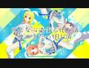 【ナナシス×鏡音リン】 YELLOW 【BAND EDITION】