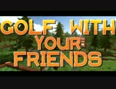 [BGM]Golf With Your Friends