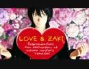 【MMD銀魂】LOVE&ZAKI【祝・aokana式山崎モデル4周年】