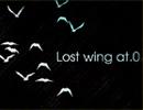 【BeatStream アニムトライヴ】『Lost wing at.0』