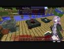 【Minecraft1.10.2】Bloody World Act.1【結月ゆかり実況】