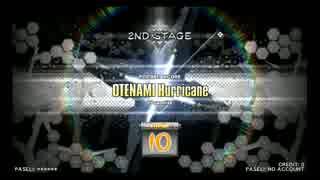 【元DP九段の日常】OTENAMI Hurricane(DPH)【Vol.085】