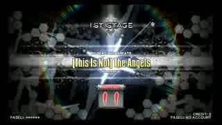 【DP九段の日常】(This Is Not) The Angels(DPA)【Vol.102】