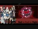 【人力刀剣乱舞】Bad∞End∞Night【鶴・燭・倶・貞・宗・薬・不・長・日】