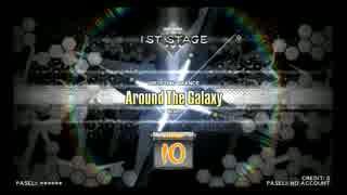 【DP九段の日常】Around The Galaxy(DPH)【Vol.104】
