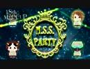【第18回MMD杯予選】M.S.S.Party 【MMDPV予告】