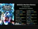 【バンブラP】SEED(DJ Noriken Remix) 耳コピ【SOUND VOLTEX】