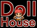 【Doll House】15cmの「少女」は人間になりたい。【4体目】
