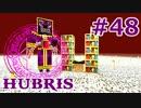 【Minecraft】この汚染された世界を生き抜く【ゆっくり実況】 Part48 Hubris_n