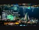 第78位:【ニコラップ】Dream Get Anthem -icarus remix-【The Icarus】