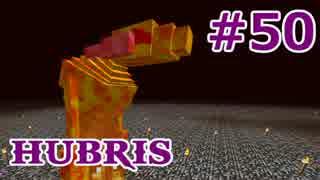 【Minecraft】この汚染された世界を生き抜く【ゆっくり実況】 Part50 Hubris
