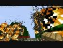 【Minecraft】燃やしてみた1