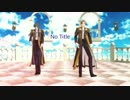 【MMD刀剣乱舞】No Title【へし切長谷部】