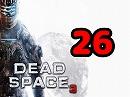 [ゆっくり実況]DEAD SPACE3[PART26]
