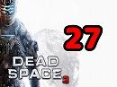 [ゆっくり実況]DEAD SPACE3[PART27]