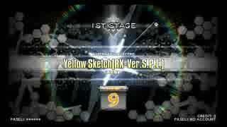 【DP九段の日常】Yellow Sketch(RX-Ver.S.P.L.)(DPH)【Vol.122】