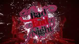 【ゆRさ桐空K夏し】Bad ∞ End ∞ Night  【歌ってみた】