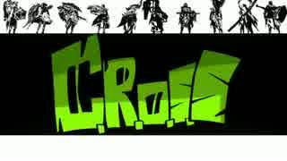 【MHX】C.R.O.S.S【MAD】