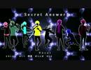 【オリジナルPV】非リア8人でSecret Answer歌ったwwwwwwww thumbnail