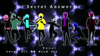 【オリジナルPV】非リア8人でSecret Answer歌ったwwwwwwww