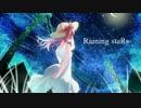 【VY1V4】Raining staRs【オリジナル】