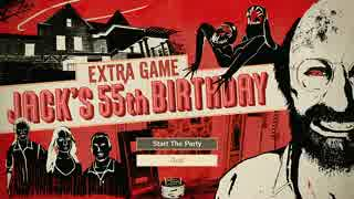 【ゾンビが家族!】 BIOHAZARD7 JACK'S 55th BIRTHDAY 実況プレイ Part1 【DLC】