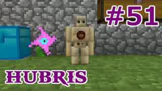 【Minecraft】この汚染された世界を生き抜く【ゆっくり実況】 Part51 Hubris