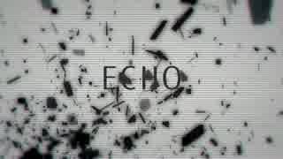 ECHO/o:croc【歌ってみた】