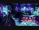 【実況】飛び交う血肉と英単語「DEAD SPACE2」part27