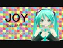 YUKIさんの「JOY」をMIKUさんに歌ってもらいました