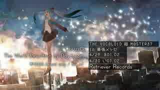 【超ボーマス37】 The World Rewritten by Daydream / buzzG 【Trailer】