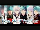 第4位:【MMD刀剣乱舞】 Love Me If You Can 【一期一振・鶴丸国永】
