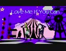 【MMD戦国BASARA】Love Me If You Can【智将コンビ】