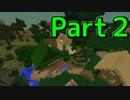 【実況】爆発的語彙力三人のMinecraft #2