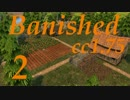 Banished - Colonial Charter1.75 Pt2