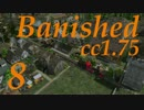 Banished - ColonialCharter1.75 Pt8
