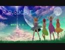 【オリジナルMV】R.O.C.K.E.T うたいました【mon☆中谷中★いもくま☆リコ】