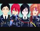 【MMD刀剣乱舞】MAD HEAD LOVE【大将組】 thumbnail