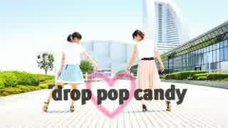 【Ivy Rose.】drop pop candy【踊ってみた】