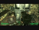 【Fallout3】地獄旅行、生死は保障されません。Part179【実況】