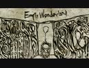 【NNI】Empty Wonderland【オリジナル曲】
