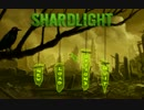 """(紹介実況) """"Shardlight"""" part1"""