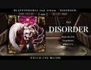 【8月11日C92 東に39b】DISORDER【VOCALOUD/XFD】