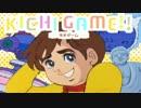 KICHI GAME!!
