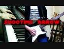 【オリジナル】SHOOTING ARROW【インスト】