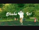 【ギギ】 Shake it ! 【踊ってみた】